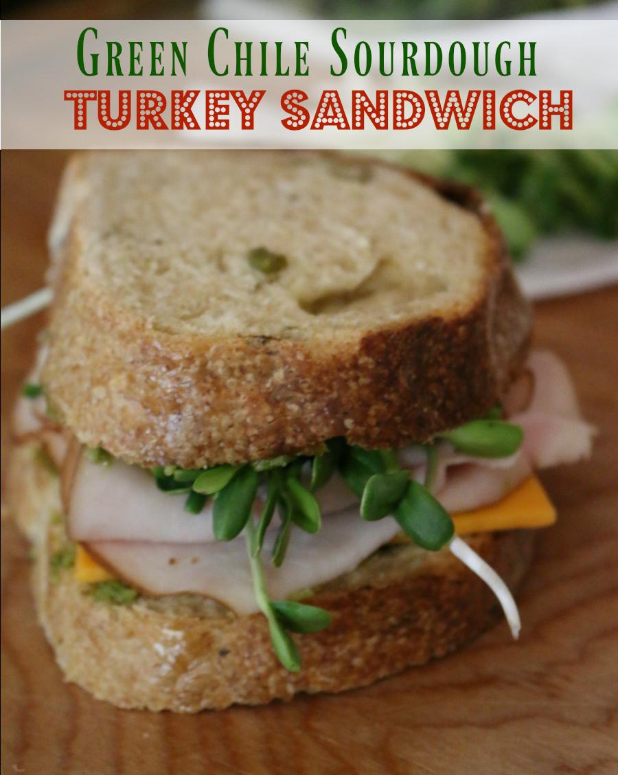 Green Chile Sourdough Turkey Sandwich - Yummy, yummy!  CeceliasGoodStuff.com | Good Food for Good People