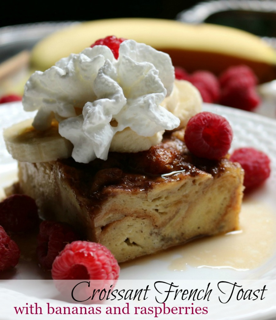 Croissant French Toast with Bananas and Raspberries