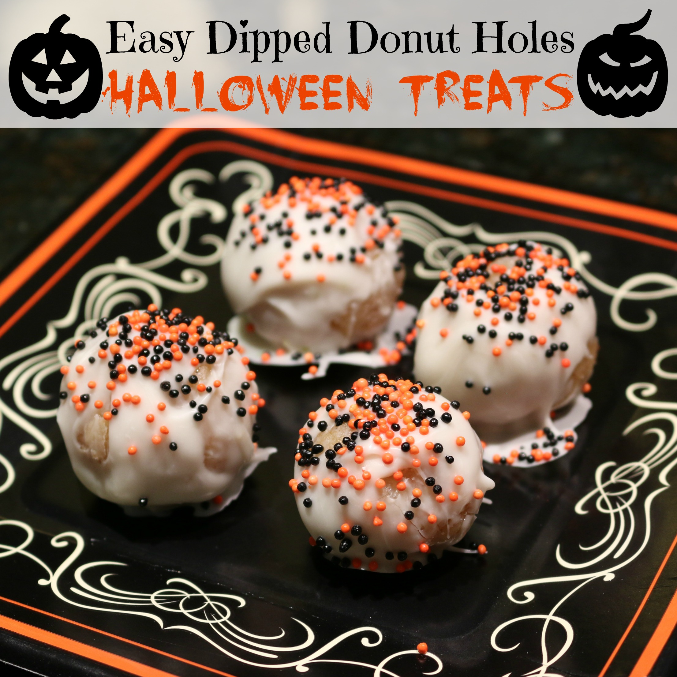 Easy Halloween Treats - Dipped Donut Holes - Simple Recipe