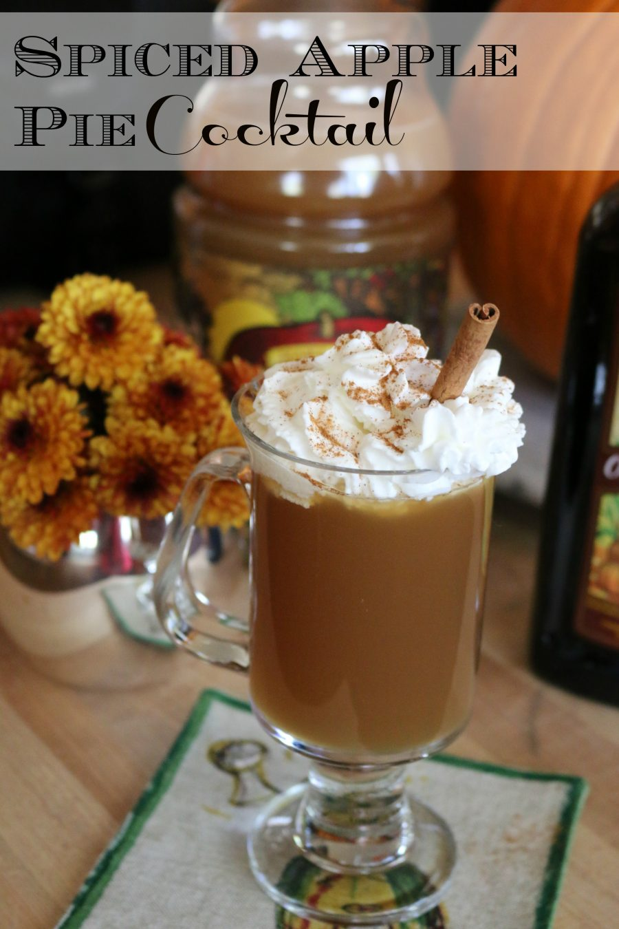 Spiced Hot Apple Pie Cocktail - perfect for a cozy evening in front of the fire.