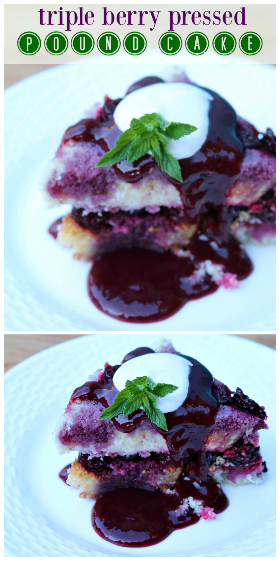 Triple Berry Pressed Pound Cake  | CeceliasGoodStuff.com | Good Food For Good People