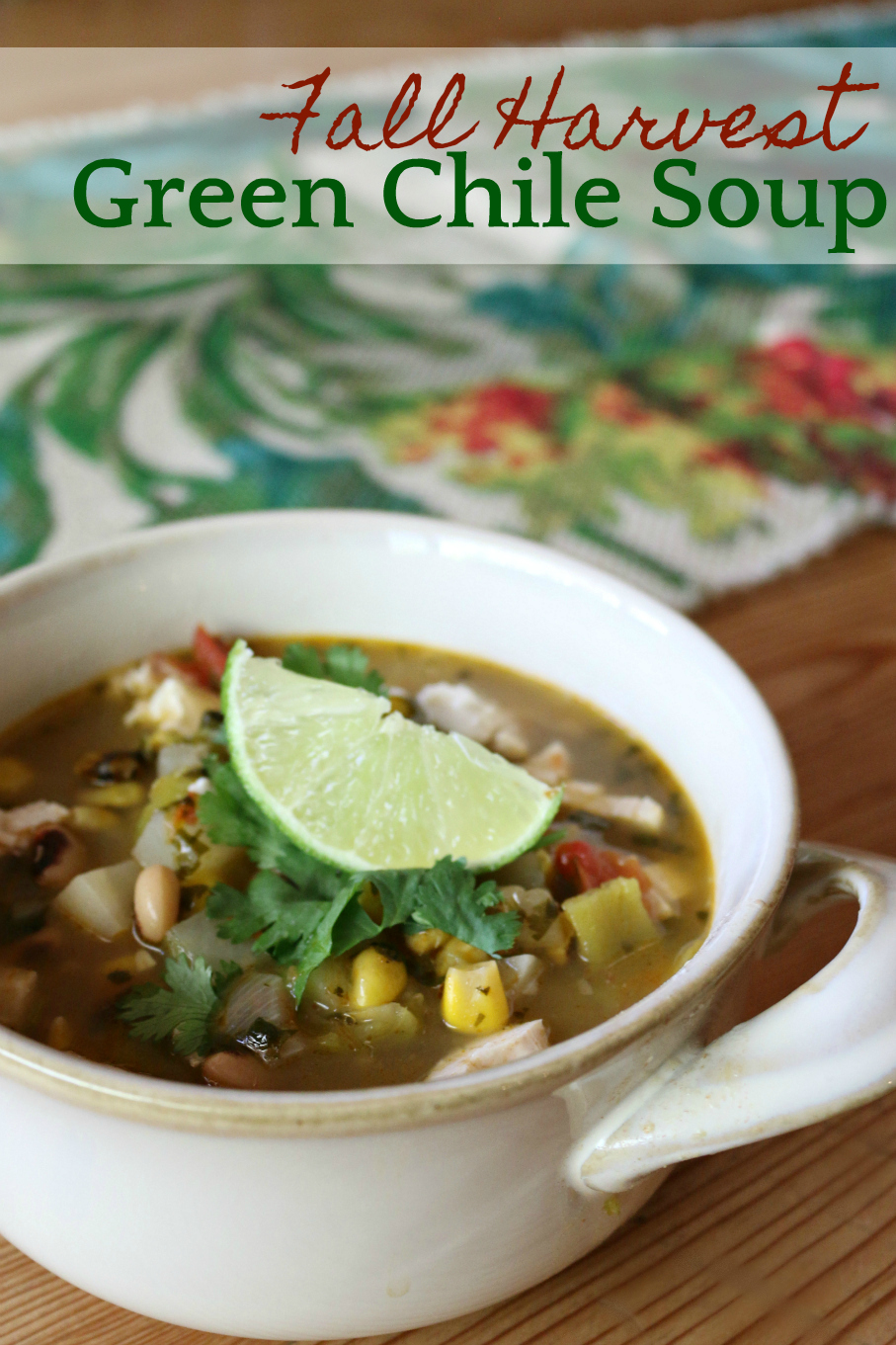 Fall Harvest Green Chile Soup Recipe CeceliasGoodStuff.com Good Food for Good People